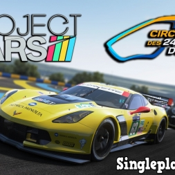 Project CARS   Circuit de la Sarthe Le Mans   24h Timelapse   Chevrolet Corvette C7.R