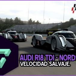 RACEROOM RACING EXPERIENCE | VELOCIDAD SALVAJE | AUDI R18 TDI - NORDSCHLEIFE | ESPAÑOL HD.