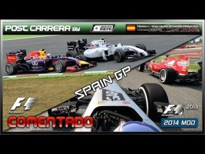 F1 2013 Gameplay (F1 - 2014 Spain GP) | Post Carrera by ADRIANF1esp | Comentado