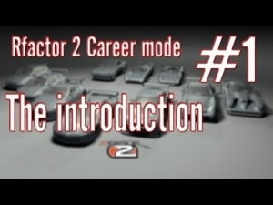 Rfactor 2 Career mode: #1 The introduction!