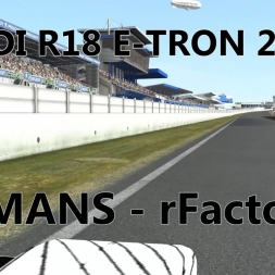 Audi R18 E-TRON 2015 Onboard Le Mans rFactor 2