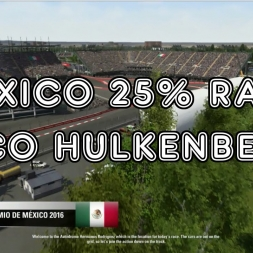 F1 2016 - Mexico 25% Race - Nico Hulkenberg - Force India