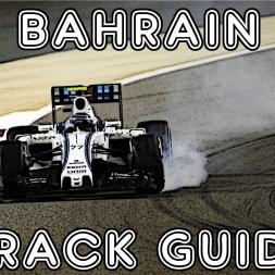 F1 2016 - Bahrain - Bahrain International Circuit Track Guide