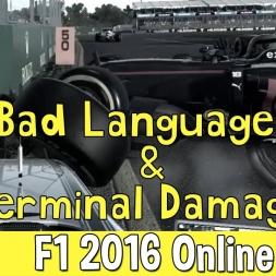 F1 2016 Online - Bad Language & Terminal Damage