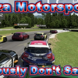Forza Motorsport 6: Seriously Dont say eh!