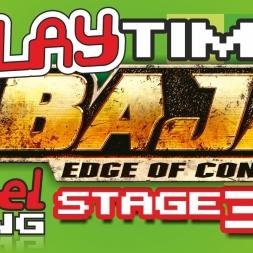 #Baja: #EdgeOfControl [2008, #Xbox360] - Stage 3/9 - It's #PlayTime! - Ep. 9