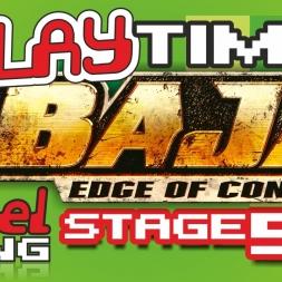 #Baja: #EdgeOfControl [2008, #Xbox360] - Stage 5/9 - It's #PlayTime! - Ep. 11