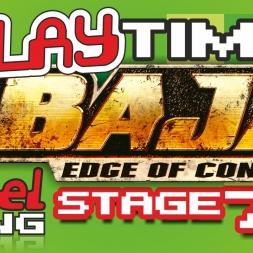 #Baja: #EdgeOfControl [2008, #Xbox360] - Stage 7/9 - It's #PlayTime! - Ep. 13