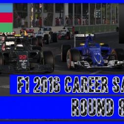 F1 2016 Career Mode Sauber - Round 8 Baku Trouble On The Streets