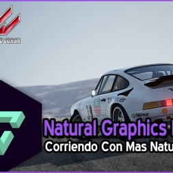 ASSETTO CORSA | NATURAL GRAPHICS MOD | MOD GRAFICO | - ESPAÑOL HD -