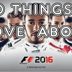 10 Things I Love About F1 2016