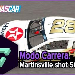 NASCAR 15 | MODO CARRERA | 07 - MARTINSVILLE SHOT 500 | GAMEPLAY ESPAÑOL HD .