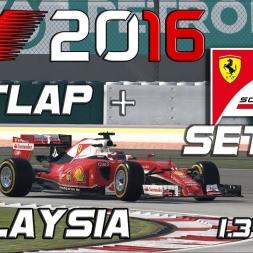 F1 2016 | Setup + Hotlap | Ferrari | Malaysia | 1.34,352 [PC]