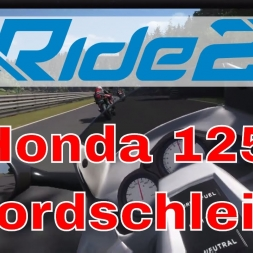 Ride 2 - Honda 125 at Nordschleife