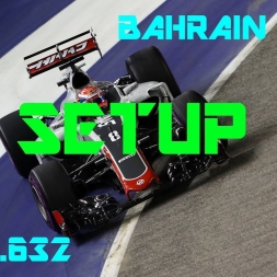 Bahrain GP - Haas F1 Team - Setup (1.31.632) No Assists.