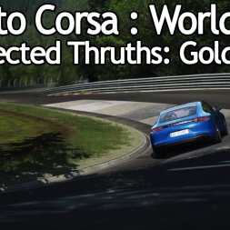 Assetto Corsa: World first Unexpected Thruths : Gold