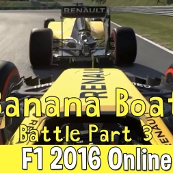 F1 2016 Online - The Banana Boat Battle Part 3 Finale