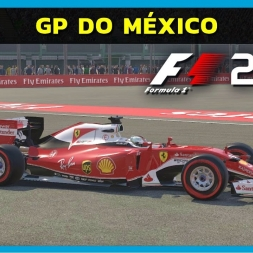 F1 2016 - Mexico GP (PT-BR)