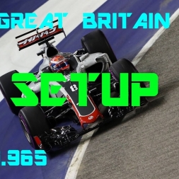 Great Britain GP - Haas F1 Team - Setup (1.31.965) No Assists