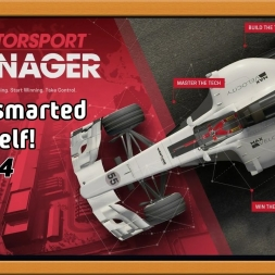 """Motorsport Manager Ep. 4 Career: I Outsmarted Myself!"""
