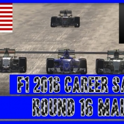 F1 2016 Career Mode Sauber - Round 16 Malaysia They Come In Three's