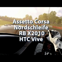 Assetto Corsa - Nordschleife - RBX2010 - HTC Vive