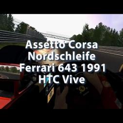 Assetto Corsa - Nordschleife - Mod - Ferrari 643 1991 - HTC Vive