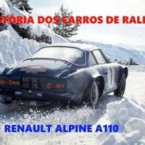 """HISTÓRIA DOS CARROS DE RALLY """"Renault Alpine A100""""#1 (PT)"""