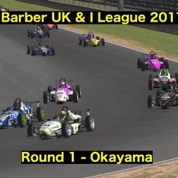 iRacing - UK & I Skip Barber League 2017 S1 - Round 1 @ Okayama
