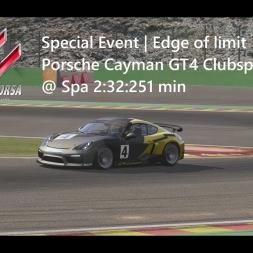 Assetto Corsa | Special Event Edge of limit | Porsche Cayman GT4 Clubsport @ Spa 2:32:251 min