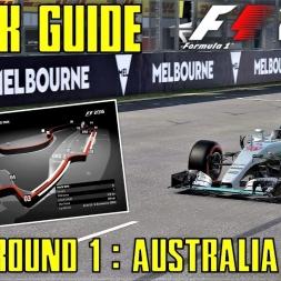 Round 1 - Australian GP Track Guide + Hotlap - F1 2016