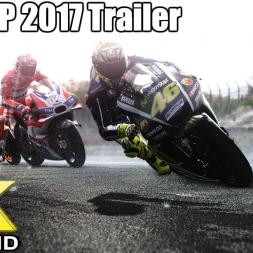 Moto GP 2017 - Fan Made Trailer - Cinematic 4k