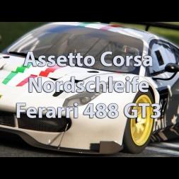 Assetto Corsa - Nordschleife - Ferarri 488 GT3