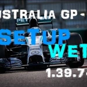F1 2016 - Australia GP - Wet - Mercedes - Setup (1.39.745) No Assists.