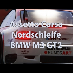 Assetto Corsa - Nordschleife - BMW M3 GT2