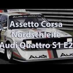 Assetto Corsa - Nordschleife - Audi Quattro S1 E2 - 100% Turbo
