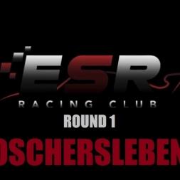 RaceRoom ESR GT3 CHAMPIONSHIP | ROUND 1 OSCHERSLEBEN