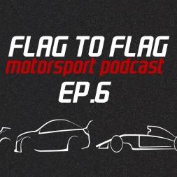 Flag to Flag Motorsport podcast Ep.6   Adelaide Clipsal 500 – V8 Supercars Rd.1