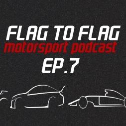 Flag to Flag Motorsport podcast Ep.7 | World Superbike Rd.2 + GT3 testing