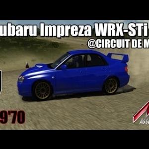 CIRCUIT DE MONTEILS :  Subaru Impreza WRX-STi 2004 [ASSETTO CORSA]