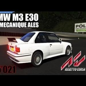 POLE MECANIQUE ALES : BMW M3 E30 [ASSETTO CORSA]