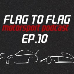 F1 in China, MotoGP in Argentina, V8's at Symmons plains | Flag to Flag Motorsport podcast Ep.10