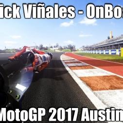 MotoGP 2017 - Maverick Viñales OnBoard AUSTIN Race 1440p !