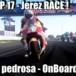 MotoGP 17 Gameplay - Dani Pedrosa OnBoard - Jerez RACE ! 1440p