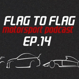 Double Davies: WSBK, Double Pink: F1, Close finish:  Blancpain | Flag to Flag podcast Ep.14