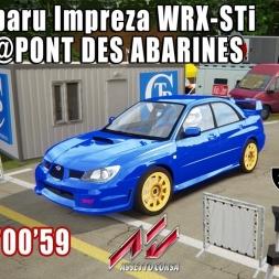 ASSETTO CORSA : Subaru Impreza WRX-STi : PONT DES ABARINES