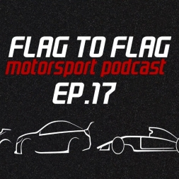 2017 Le Mans 24h thoughts + World SBK and Supercars | Flag to Flag podcast Ep.17