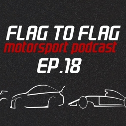 Amazing F1 race at Baku and a champ saving MotoGP | Flag to Flag podcast Ep.18