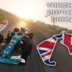 F1 2017 British Grand Prix | Virtual Circuit Guide | Silverstone, Britain | ACFL 2017