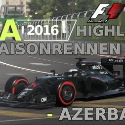 F1 2016 | LIGA 2016 | 17. Saisonrennen | Azerbaijan [www.gpgames.eu]